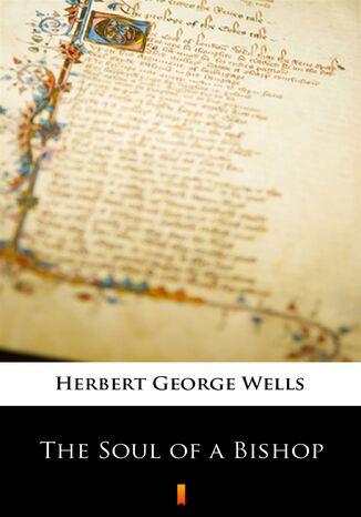 Okładka książki/ebooka The Soul of a Bishop