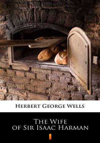 Okładka książki/ebooka The Wife of Sir Isaac Harman