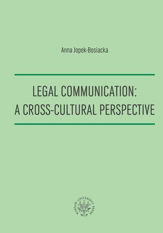 Ebook Legal Communication : A Cross-Cultural Perspective