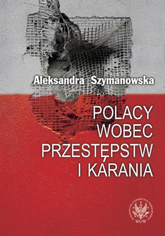 Okładka książki/ebooka Polacy wobec przestępstw i karania