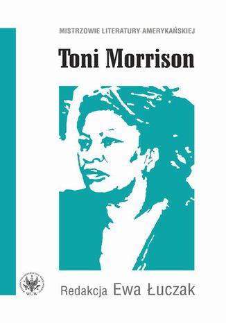 Okładka książki/ebooka Toni Morrison