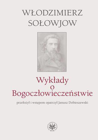 Okładka książki Wykłady o Bogoczłowieczeństwie
