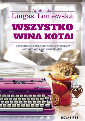 Okładka książki Wszystko wina kota!