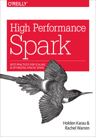 Okładka książki High Performance Spark. Best Practices for Scaling and Optimizing Apache Spark