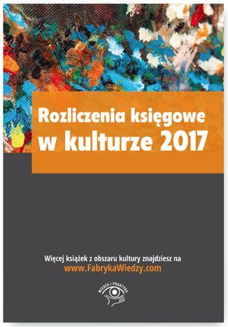 Okładka książki Rozliczenia księgowe w kulturze 2017