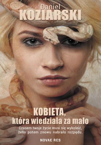 Okładka książki/ebooka Kobieta, która wiedziała za mało