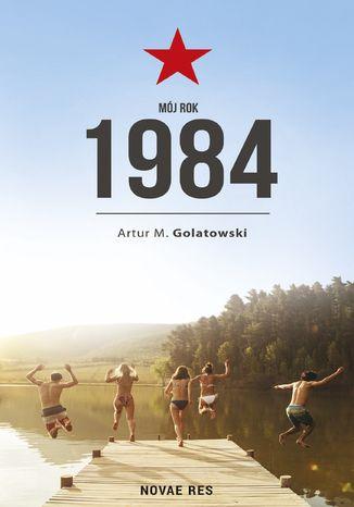 Okładka książki/ebooka Mój rok 1984