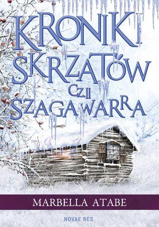 Okładka książki/ebooka Kroniki skrzatów. Część II: Szagawarra
