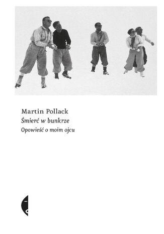 Okładka książki/ebooka Śmierć w bunkrze. Opowieść o moim ojcu