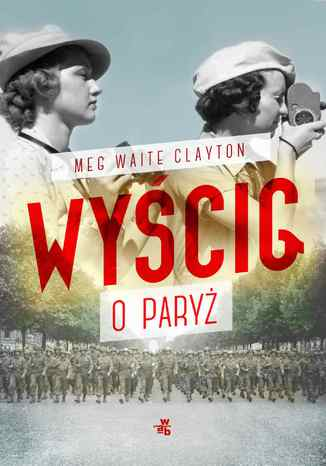 Okładka książki Wyścig o Paryż