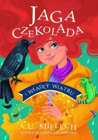 Okładka książki/ebooka Jaga Czekolada i władcy wiatru. T. 2