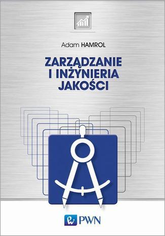 Okładka książki Zarządzanie i inżynieria jakości