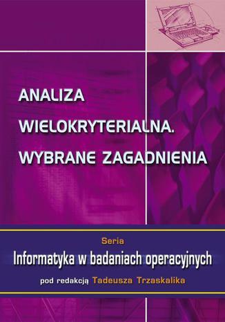 Okładka książki/ebooka Analiza wielokryterialna. Wybrane zagadnienia
