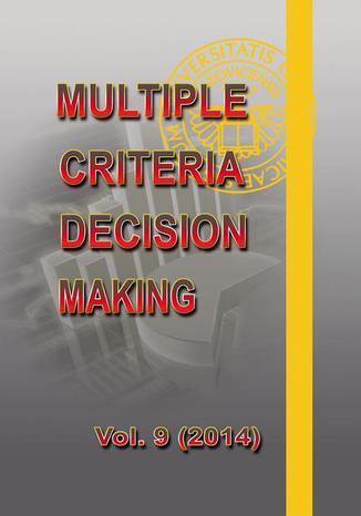 Okładka książki/ebooka Multiple Criteria Decision Making  vol.9 (2014)