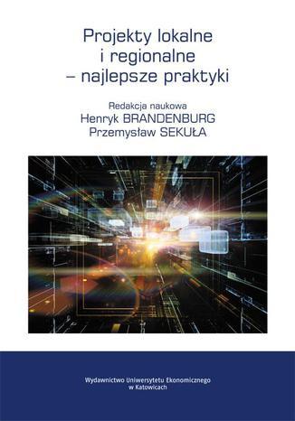 Okładka książki Projekty lokalne i regionalne  najlepsze praktyki