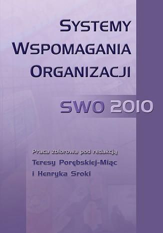 Okładka książki Systemy Wspomagania Organizacji SWO 2010