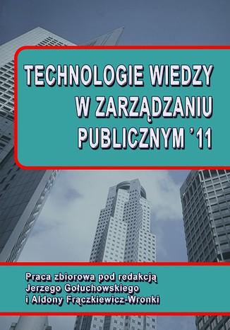 Okładka książki/ebooka Technologie wiedzy w zarządzaniu publicznym 11