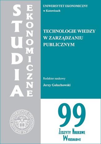 Okładka książki Technologie wiedzy w zarządzaniu publicznym. SE 99