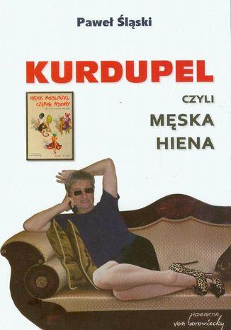 Okładka książki/ebooka Kurdupel, czyli męska hiena