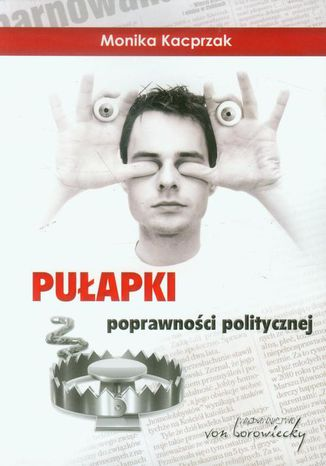 Okładka książki Pułapki poprawności politycznej