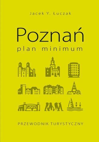 Okładka książki Poznań  plan minimum