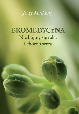Okładka książki/ebooka Ekomedycyna