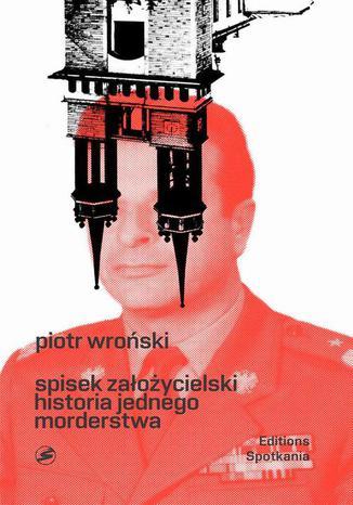 Okładka książki Spisek Założycielski Historia jednego morderstwa
