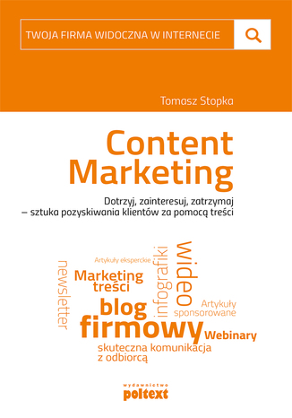 Okładka książki/ebooka Content marketing. Twoja firma widoczna w internecie