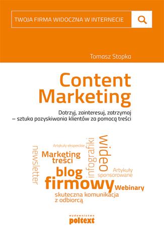 Okładka książki Content marketing. Twoja firma widoczna w internecie