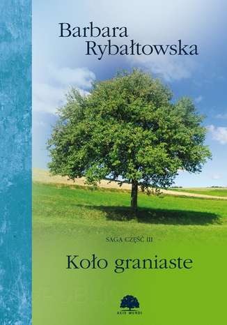 Okładka książki/ebooka Koło graniaste. Saga część 3