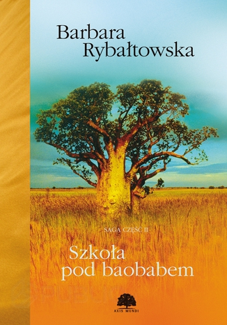 Okładka książki Szkoła pod baobabem. Saga część 2
