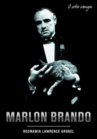 Okładka książki Marlon Brando. O sobie samym