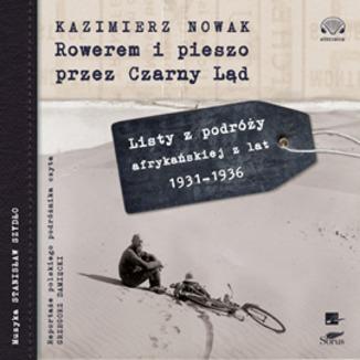 Okładka książki: Rowerem i pieszo przez Czarny Ląd