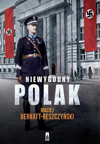 Okładka książki/ebooka Niewygodny Polak