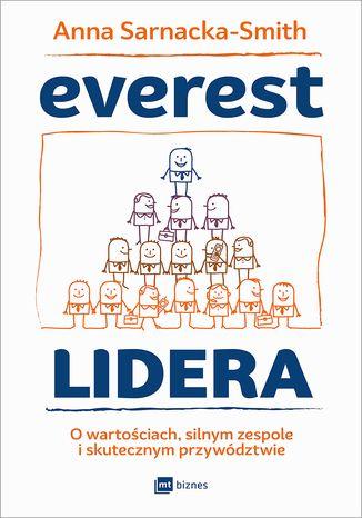 Okładka książki Everest Lidera. O wartościach, silnym zespole i skutecznym przywództwie