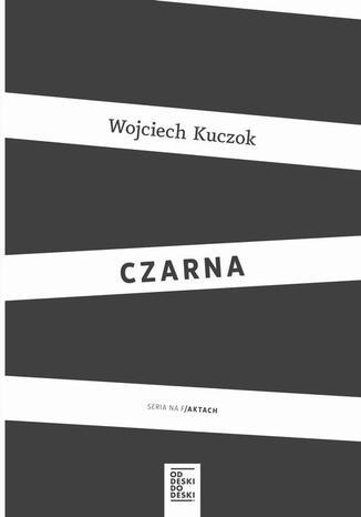 Okładka książki/ebooka Czarna