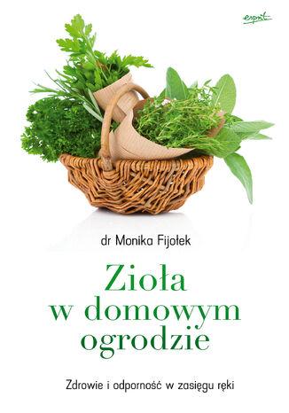 Okładka książki Zioła w domowym ogrodzie