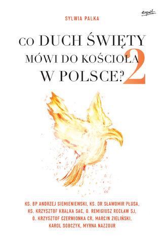 Okładka książki Co Duch Święty mówi do Kościoła w Polsce? 2