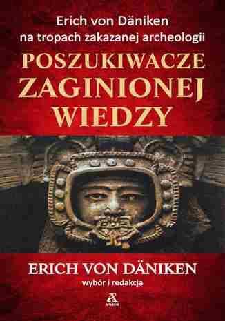 Okładka książki/ebooka Poszukiwacze zaginionej wiedzy
