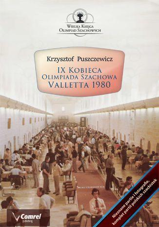 Okładka książki IX Kobieca Olimpiada Szachowa - Valletta 1980