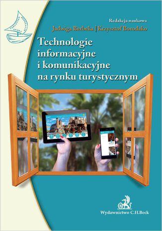 Okładka książki Technologie informacyjne i komunikacyjne na rynku turystycznym