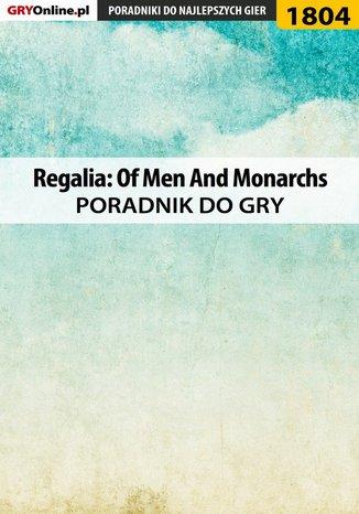 Okładka książki Regalia: Of Men And Monarchs - poradnik do gry