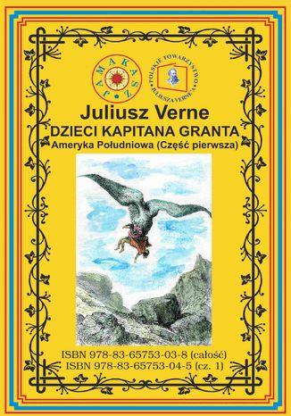 Okładka książki/ebooka Dzieci Kapitana Granta. Część 1. Ameryka Południowa