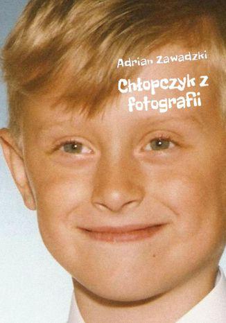 Okładka książki/ebooka Chłopczyk z fotografii