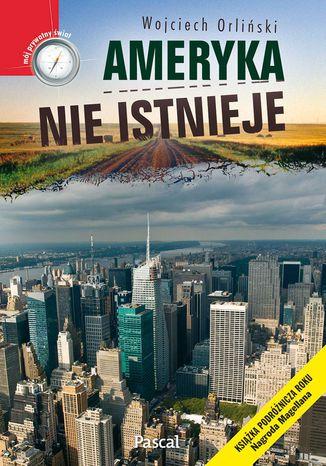 Okładka książki Ameryka nie istnieje