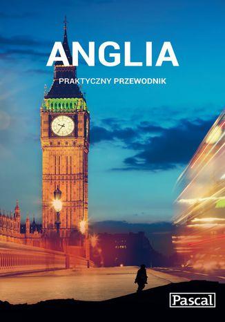 Okładka książki/ebooka Anglia i Walia. Praktyczny Przewodnik