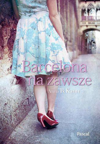 Okładka książki Barcelona na zawsze