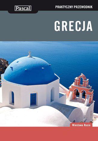 Okładka książki Grecja. Praktyczny Przewodnik