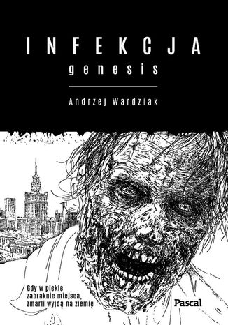 Ebook Infekcja. Genesis