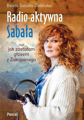 Okładka książki Radio-aktywna Sabała